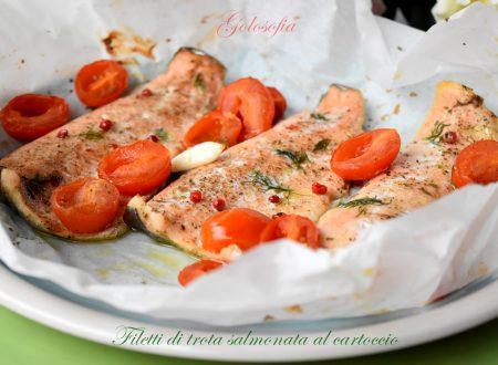 Filetti di trota salmonata al cartoccio, ricetta gustosa e leggera