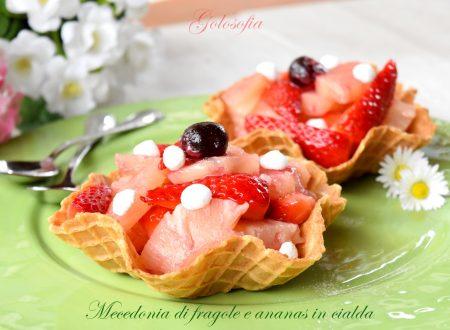 Macedonia di fragole e ananas in cialda, fresca e golosa