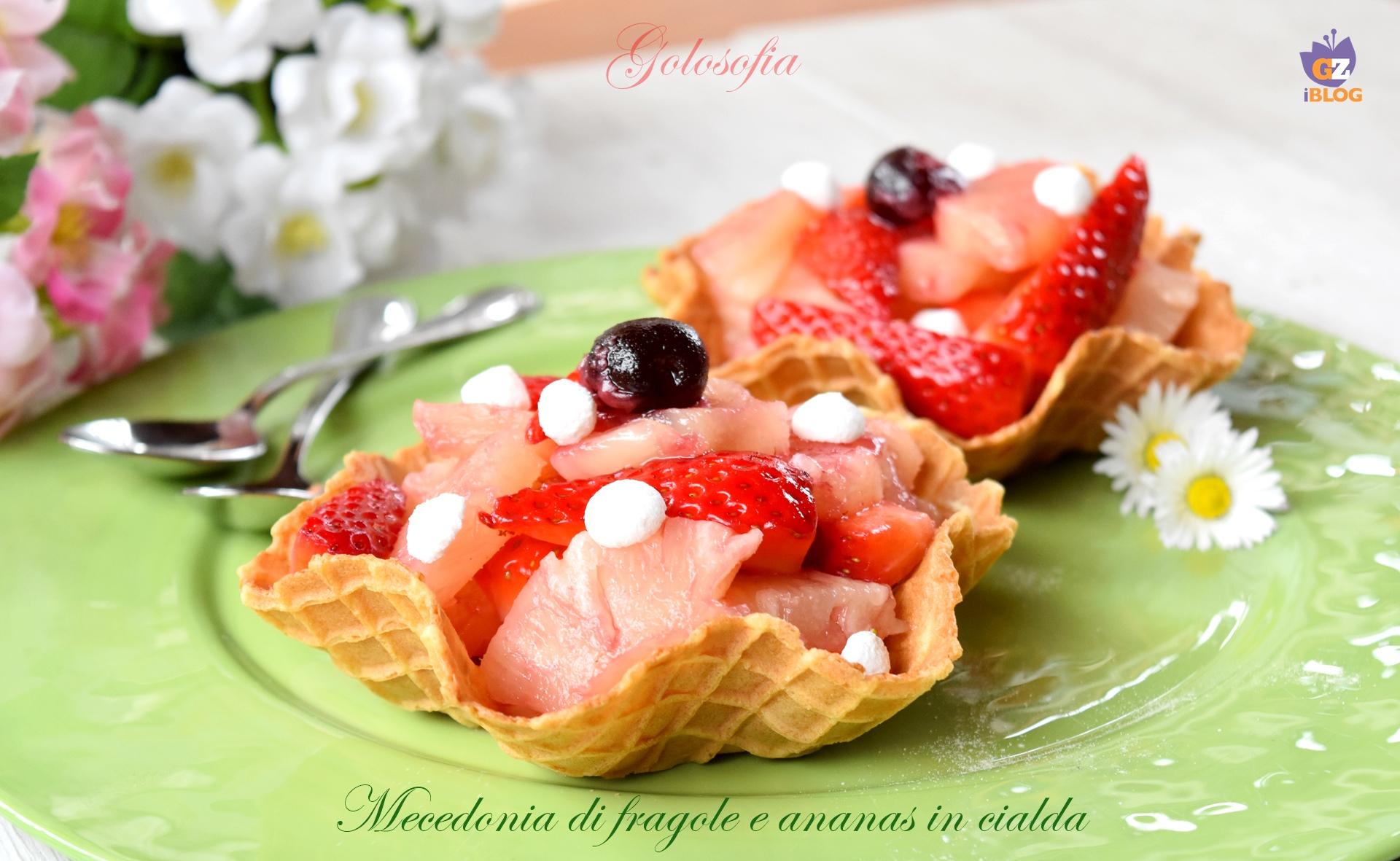 Macedonia di fragole e ananas-ricetta frutta e verdura-golosofia