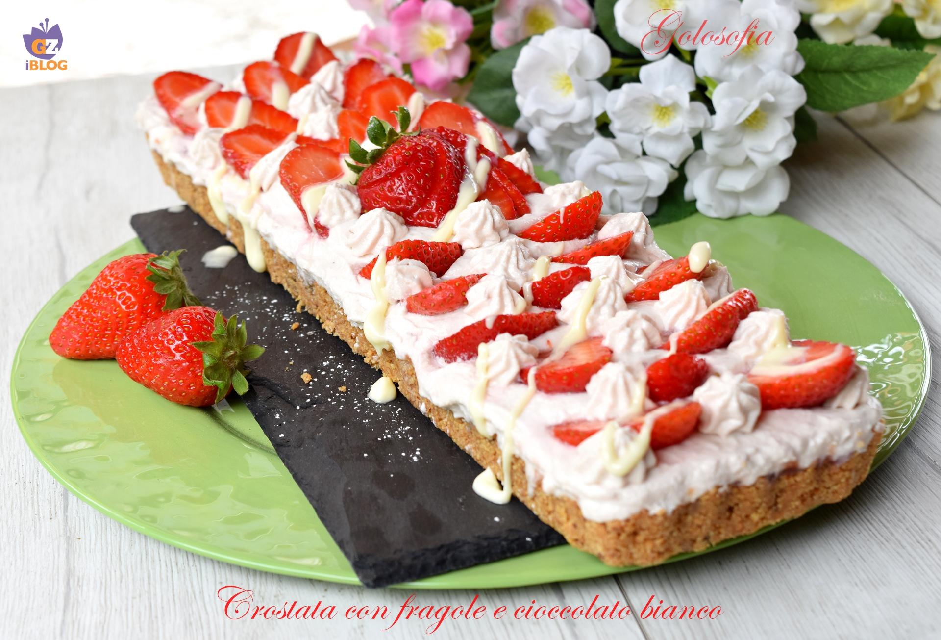 Crostata con fragole e cioccolato bianco-ricetta dolci-golosofia