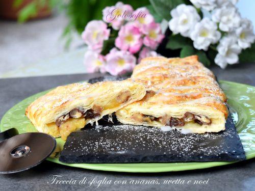 Treccia di sfoglia con ananas, uvetta e noci, golosa e veloce