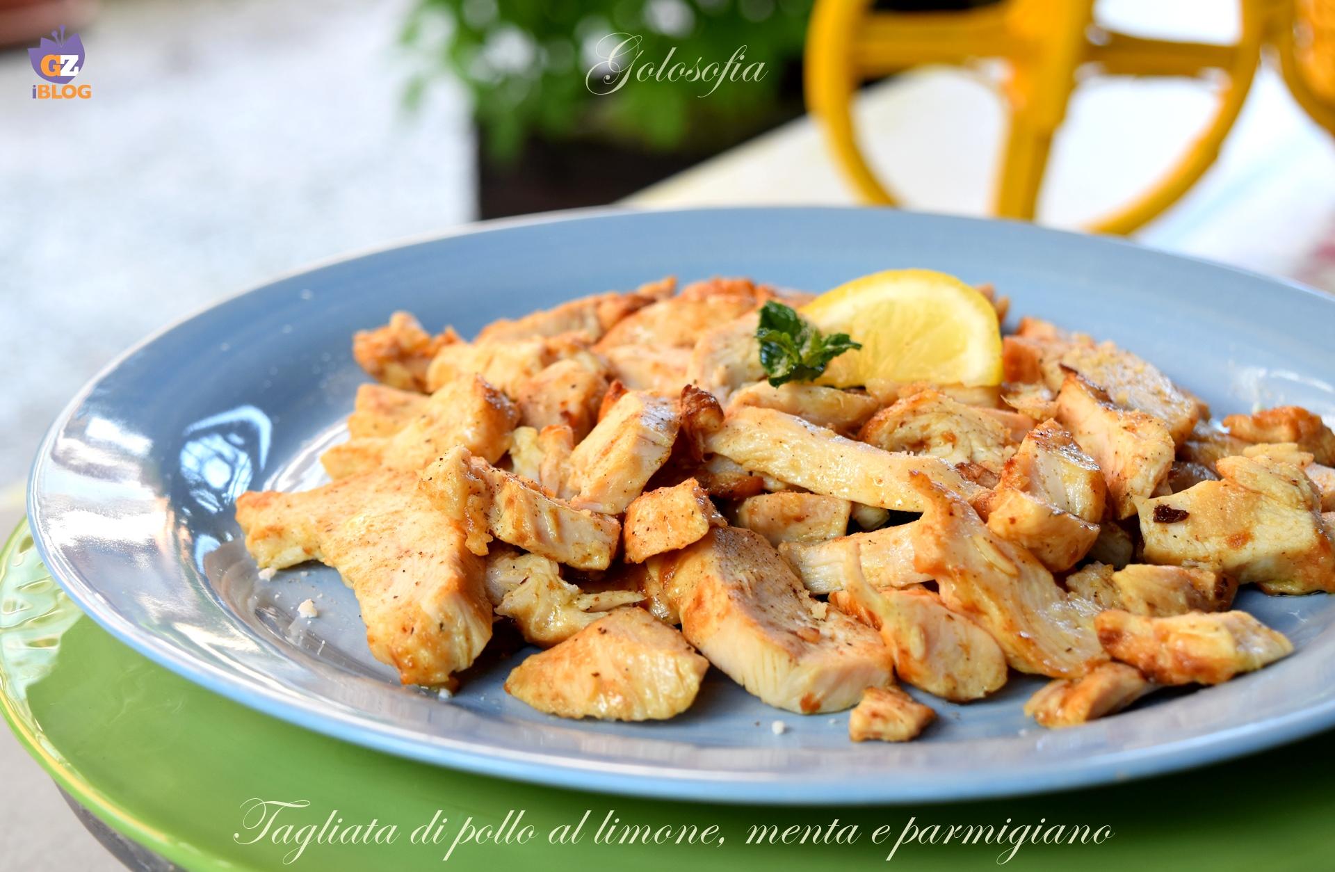 Tagliata di Pollo al Limone, Menta e Parmigiano, Ricetta Gustosissima