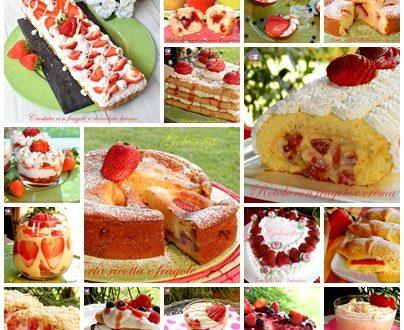 Dolci e torte con le fragole, raccolta imperdibile e golosa!