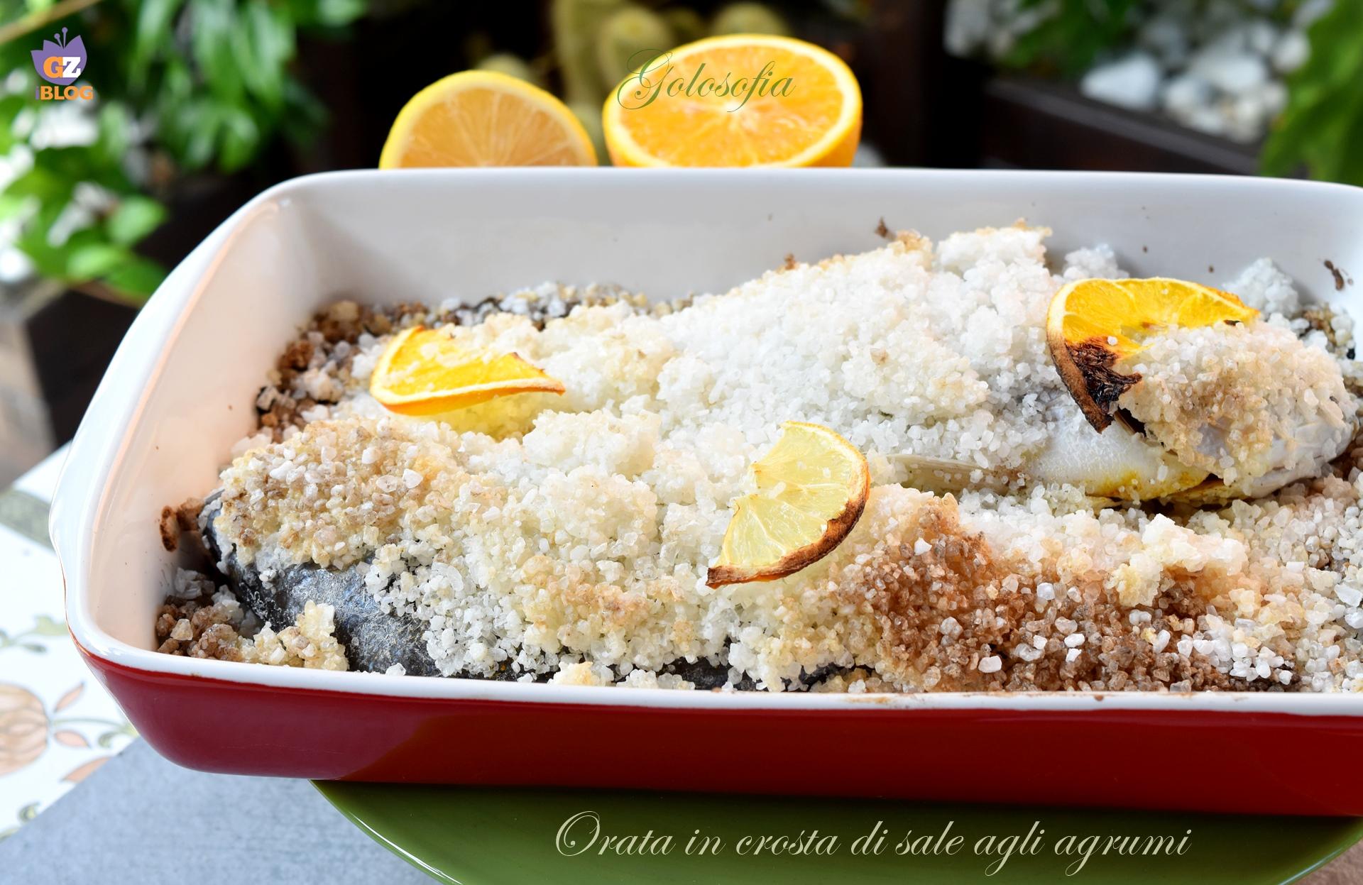 Orata in crosta di sale agli agrumi-ricetta secondi-golosofia