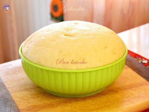 Pan brioche, ottima ricetta base per soffici dolci lievitati