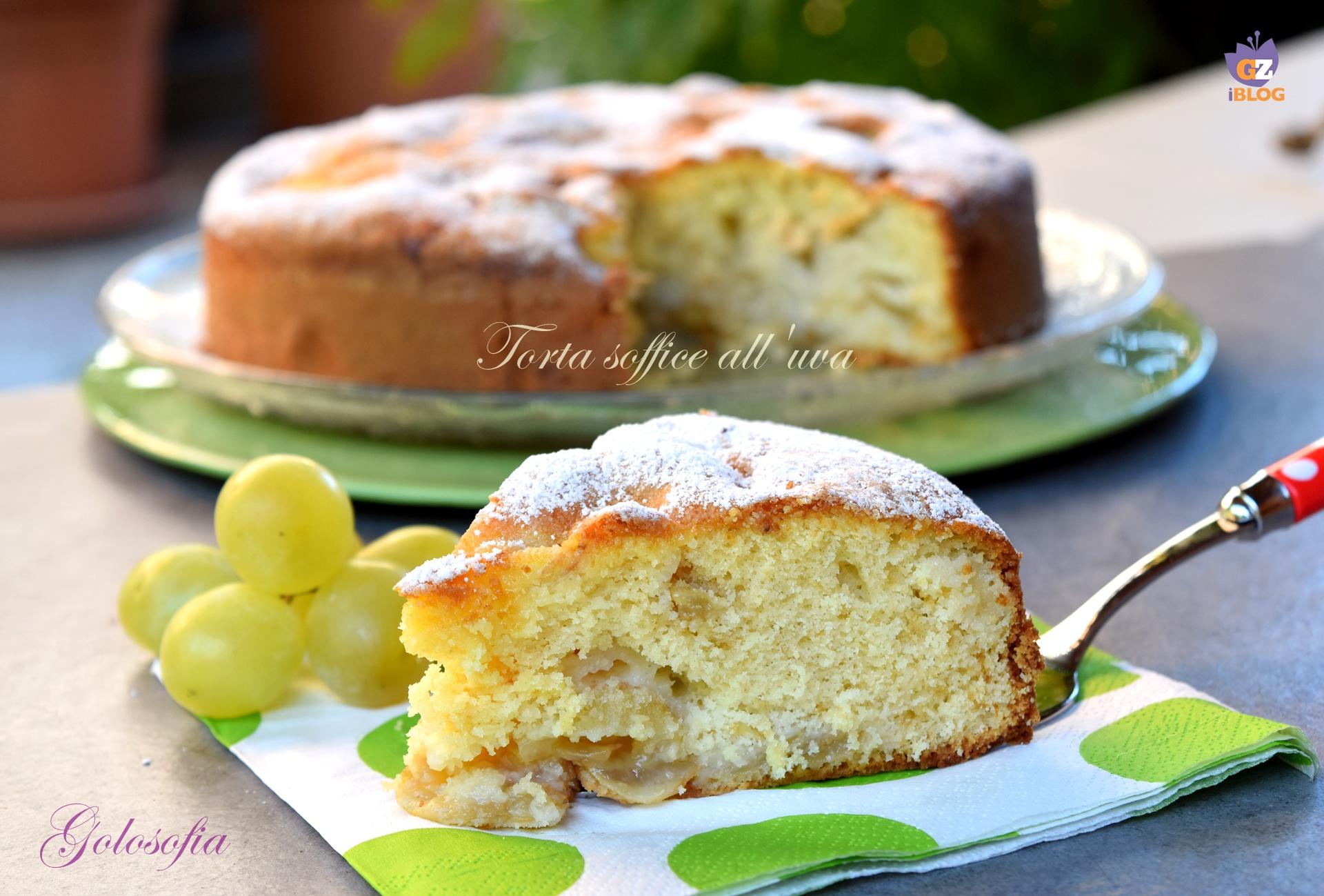 Torta soffice all'uva-ricetta torte-golosofia
