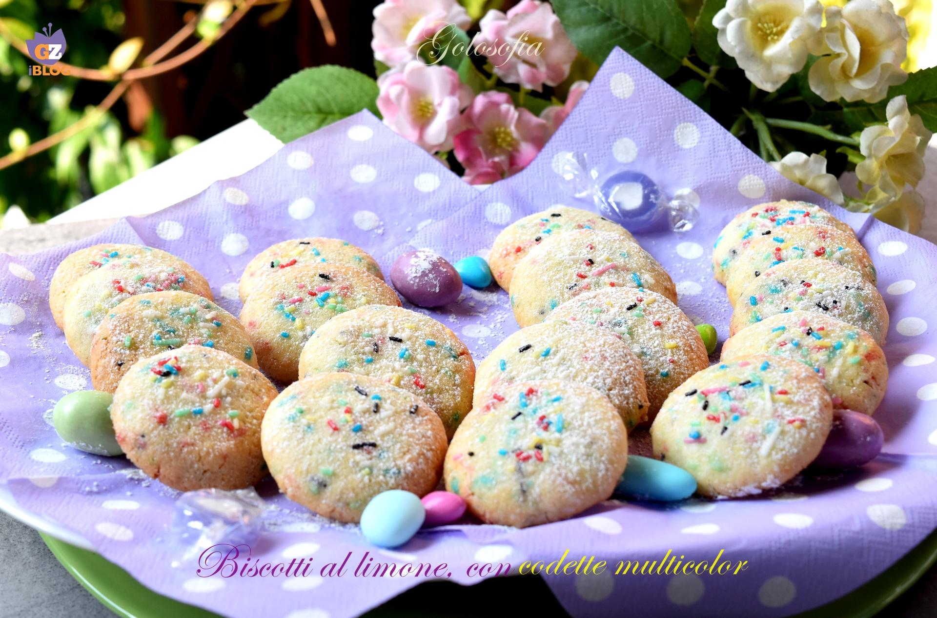 Biscotti al limone, con codette multicolor-ricetta dolci-golosofia
