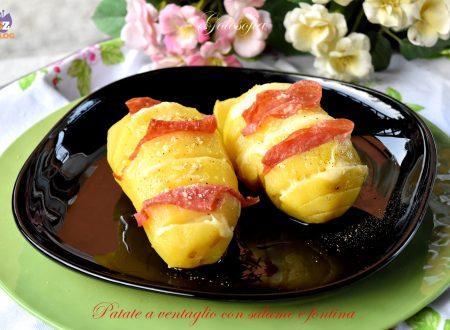 Patate a ventaglio con salame e fontina, golose e veloci