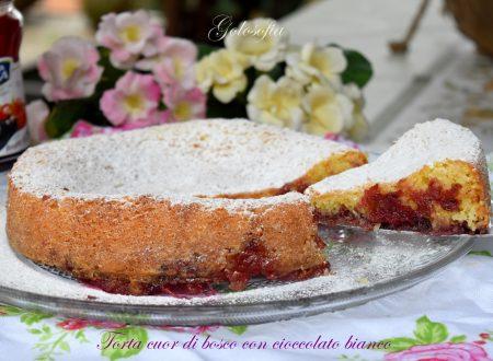 Torta cuor di bosco con cioccolato bianco, sofficissima e squisita