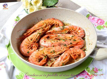Gamberoni in padella al vino bianco, ricetta veloce gustosissima