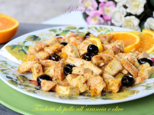 Tocchetti di pollo all'arancia e olive, ricetta gustosissima e veloce