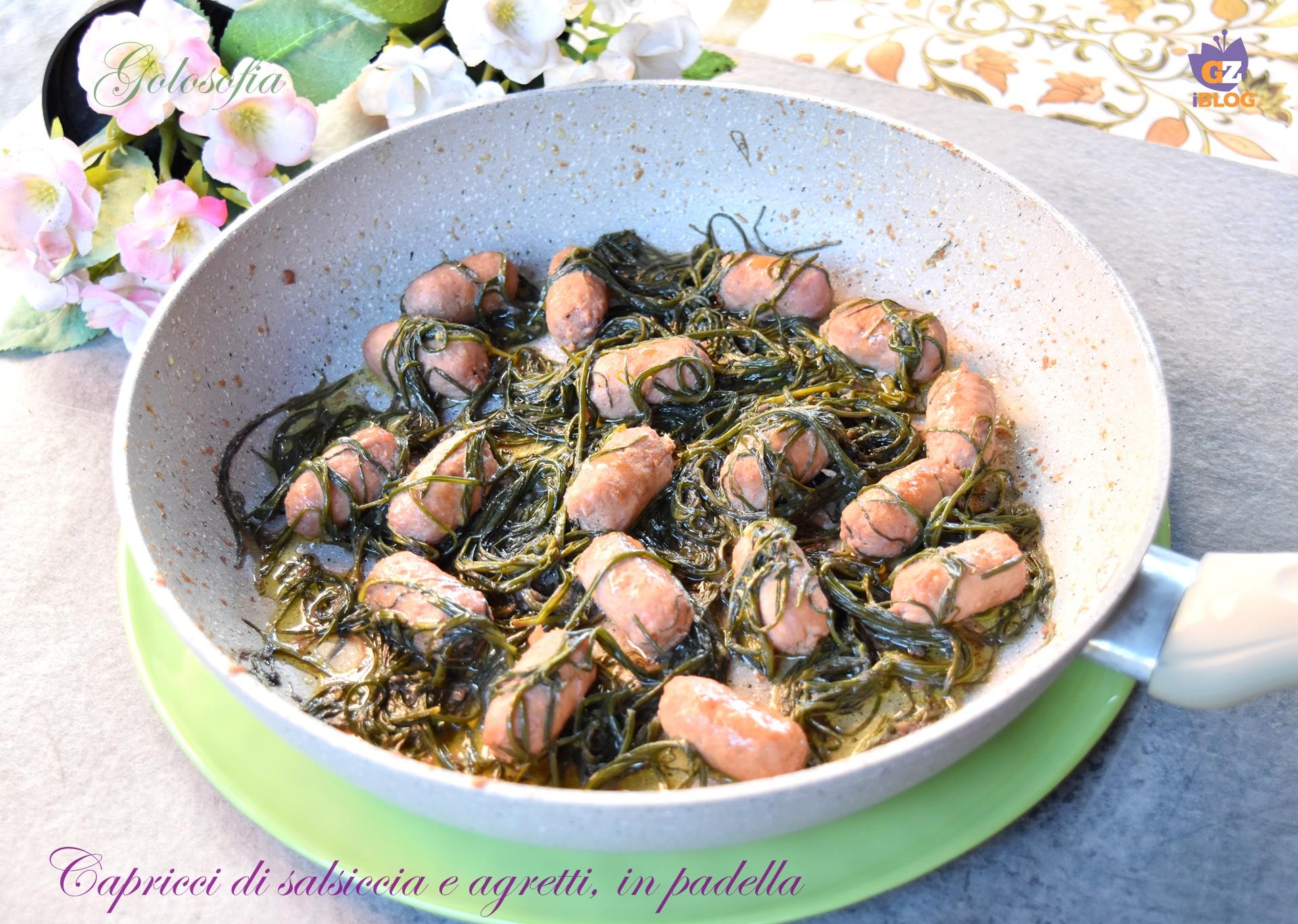 Capricci di Salsiccia e Agretti in Padella, Semplici e Squisiti