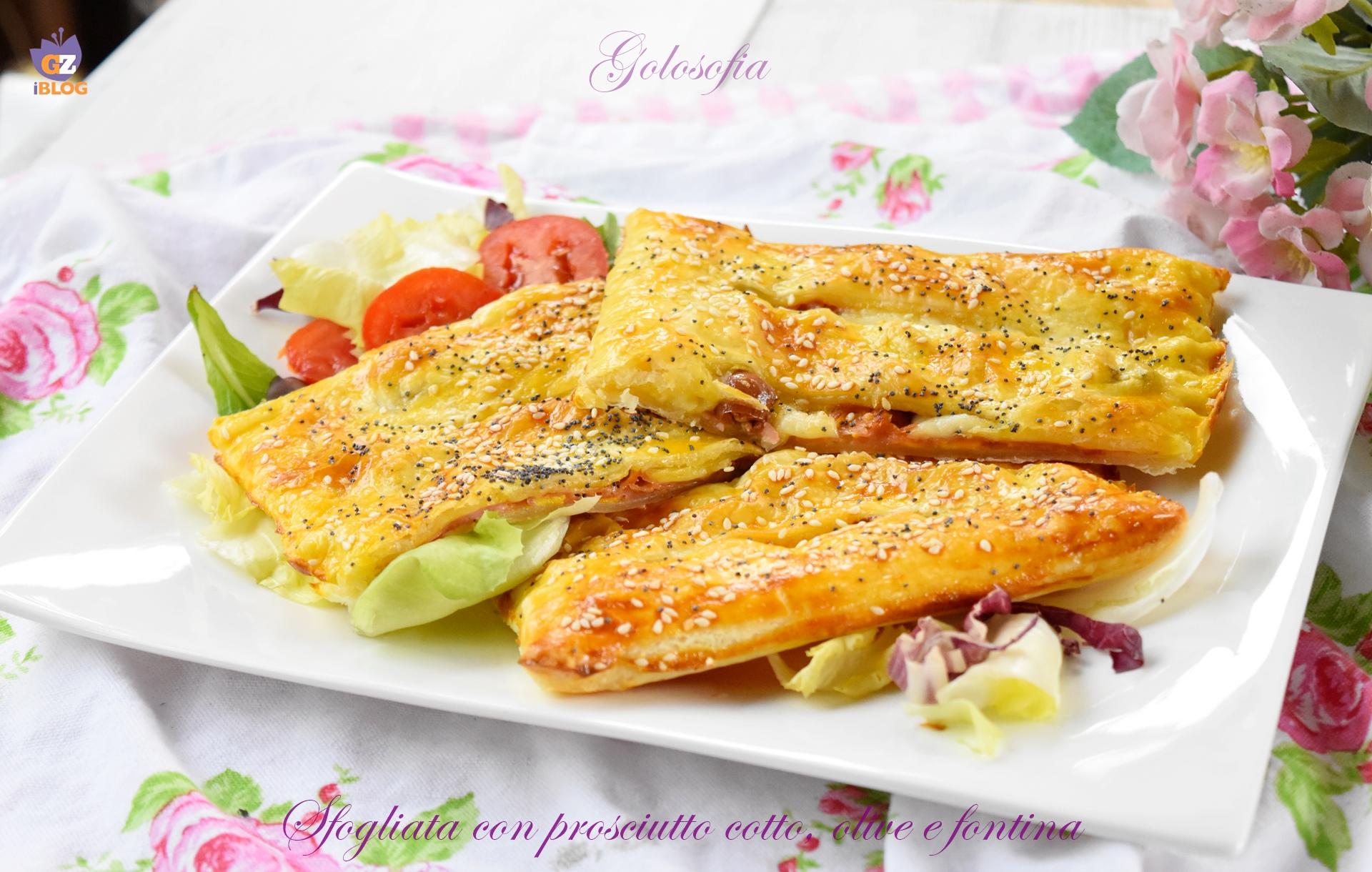 Sfogliata con prosciutto cotto, olive e fontina-ricetta antipasti-golosofia