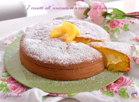 7 vasetti all'ananas con crema al limone, buonissima, soffice e senza burro