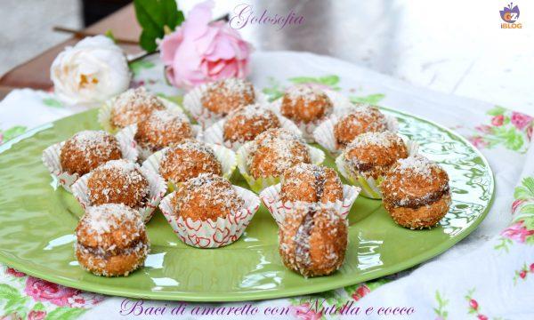 Baci di amaretto con Nutella e cocco, dolcetti velocissimi e golosi!