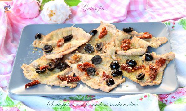 Scaloppine con pomodori secchi e olive, rapide e gustose