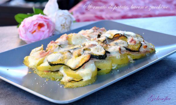 Sformato di patate, bacon e zucchine, golosissimo e filante!