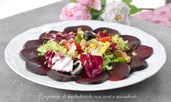 Carpaccio di barbabietola con noci e mandorle, gustoso e leggero