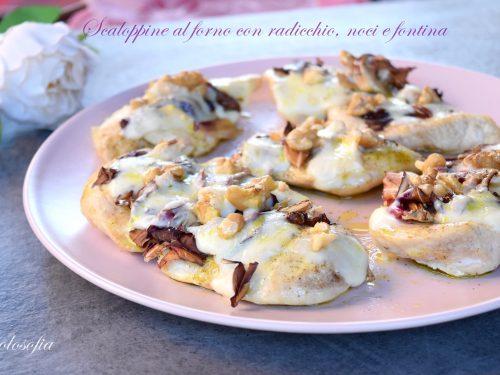 Scaloppine al forno con radicchio, noci e fontina, veloci e molto gustose