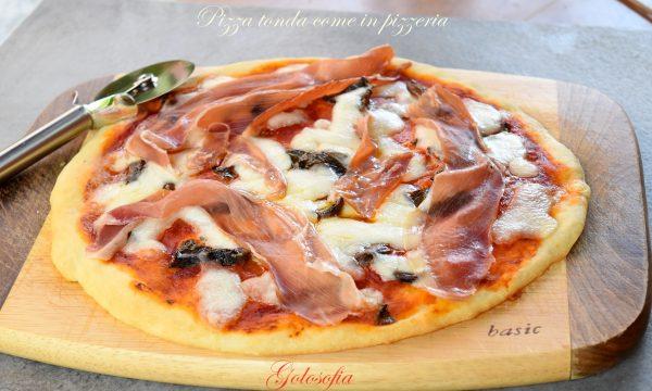 Pizza tonda buona come in pizzeria, impasto semplice, soffice e veloce!