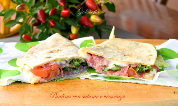 Piadina con salame e crescenza, ricetta veloce appetitosa