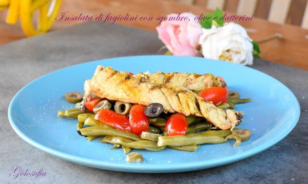 Insalata di fagiolini con sgombro, olive e datterini, ricetta salva tempo!