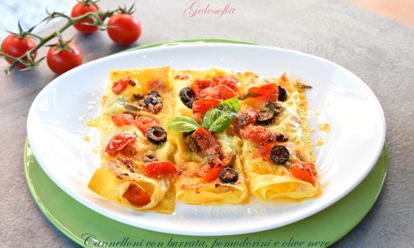 Cannelloni con burrata, pomodorini e olive nere, strepitosi e veloci!
