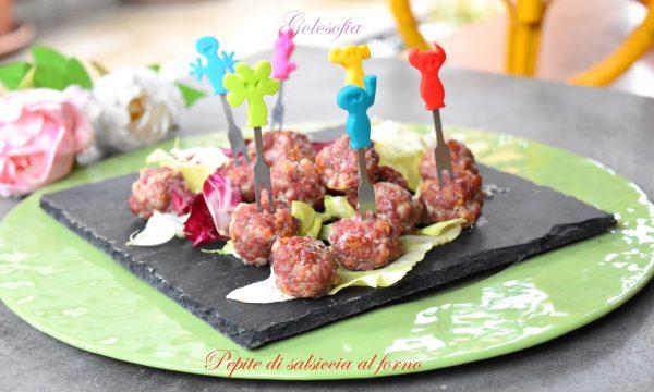 Pepite di salsiccia al forno, ricetta finger food goloso e veloce!