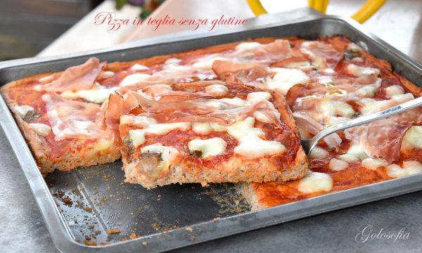 Pizza in teglia senza glutine, ricetta sofficissima e leggera