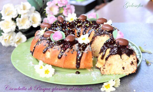 Ciambella di Pasqua glassata al cioccolato, ricetta soffice e golosa