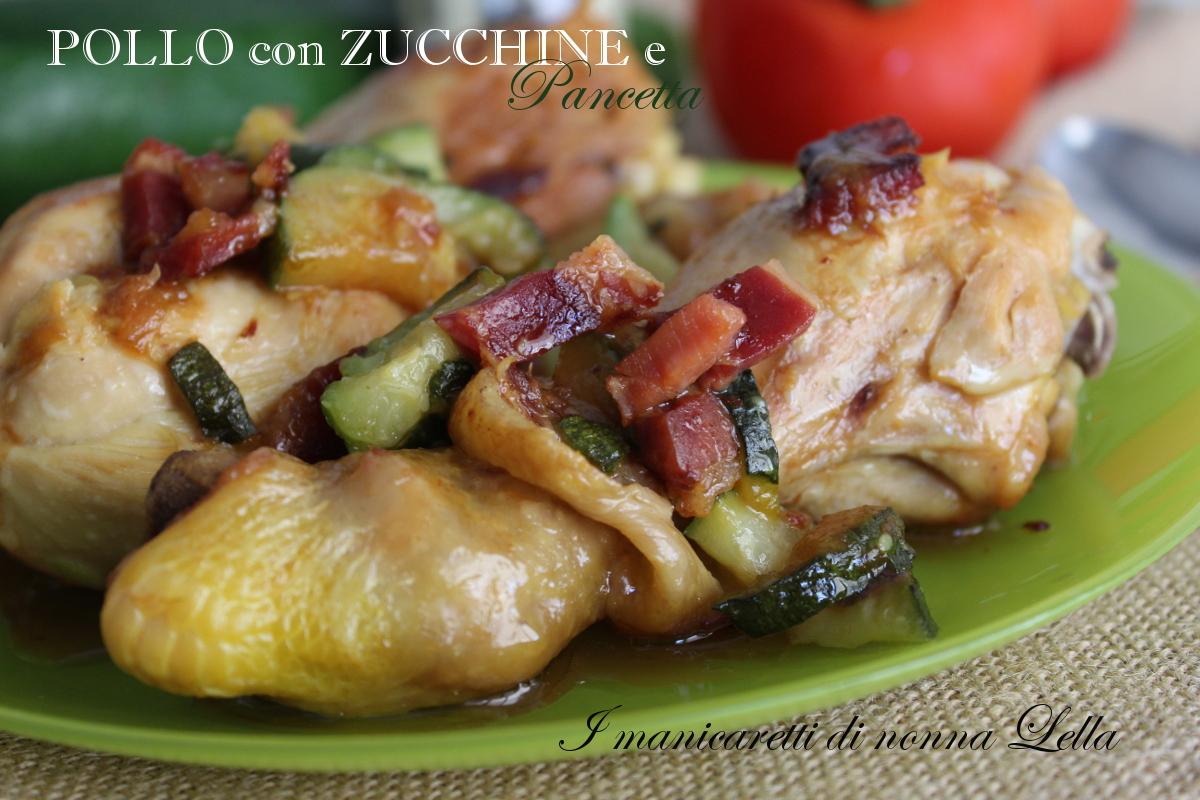 Pollo con zucchine e pancetta