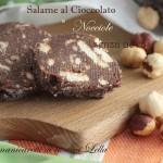 Salame al cioccolato e nocciole senza uova