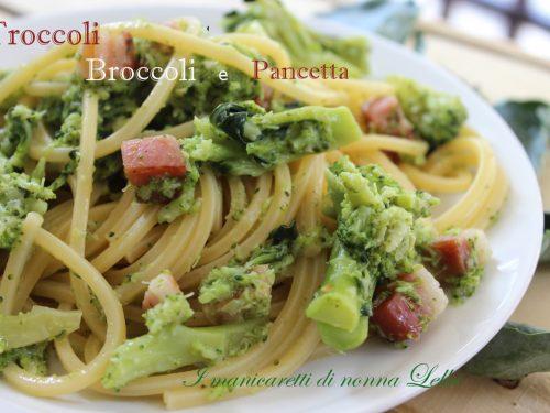 Troccoli broccoli e pancetta