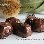 Castagne al cioccolato