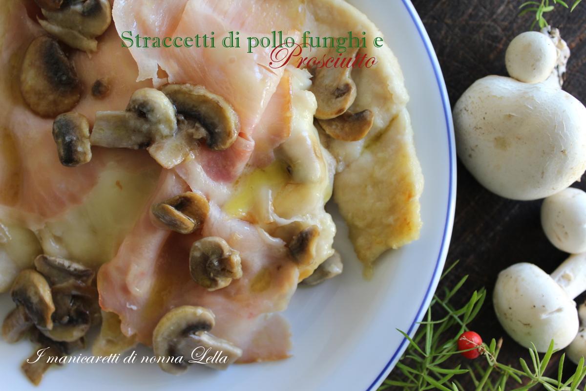 Straccetti di pollo funghi e prosciutto