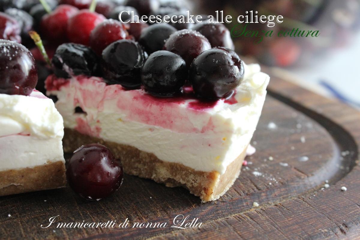 Cheesecake alle ciliege senza cottura