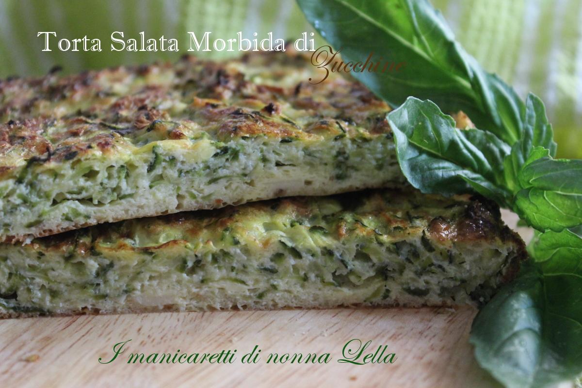 Torta salata morbida di zucchine