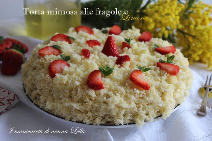 Torta mimosa fragole e limone