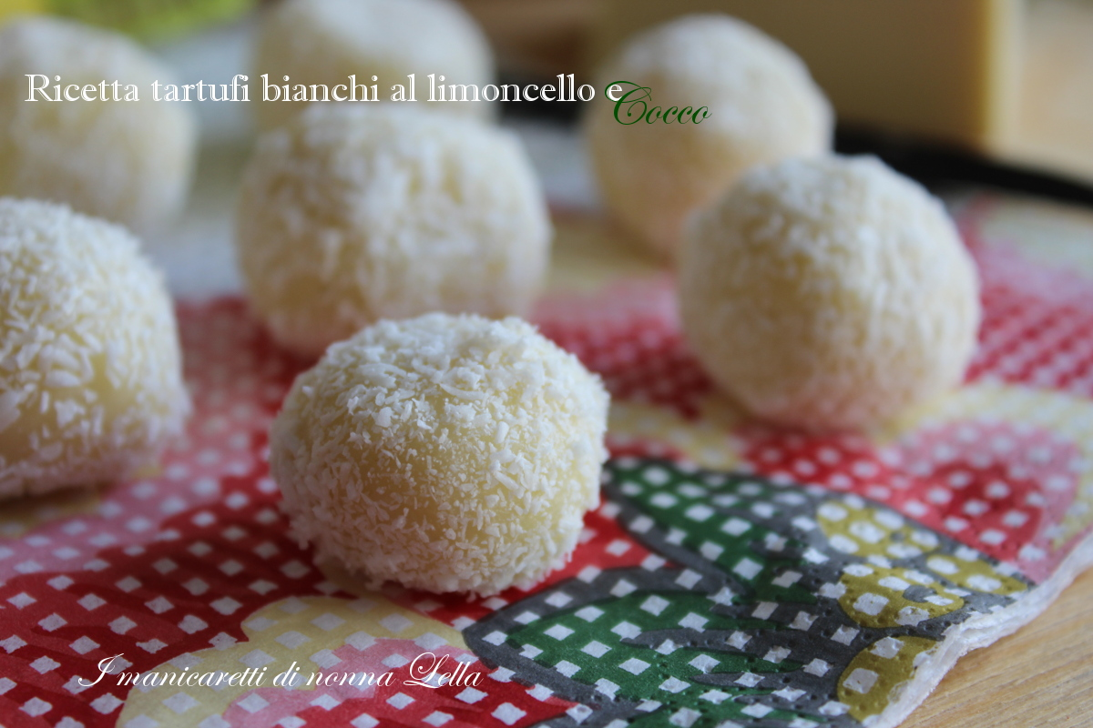 Ricetta tartufi bianchi al limoncello e cocco