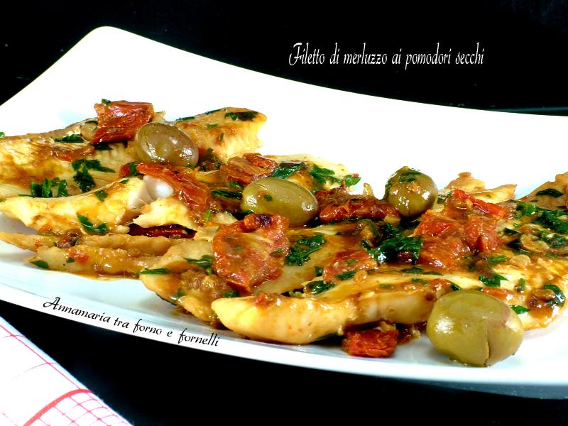 Filetto di merluzzo ai pomodori secchi annamaria tra - Cucinare merluzzo surgelato ...