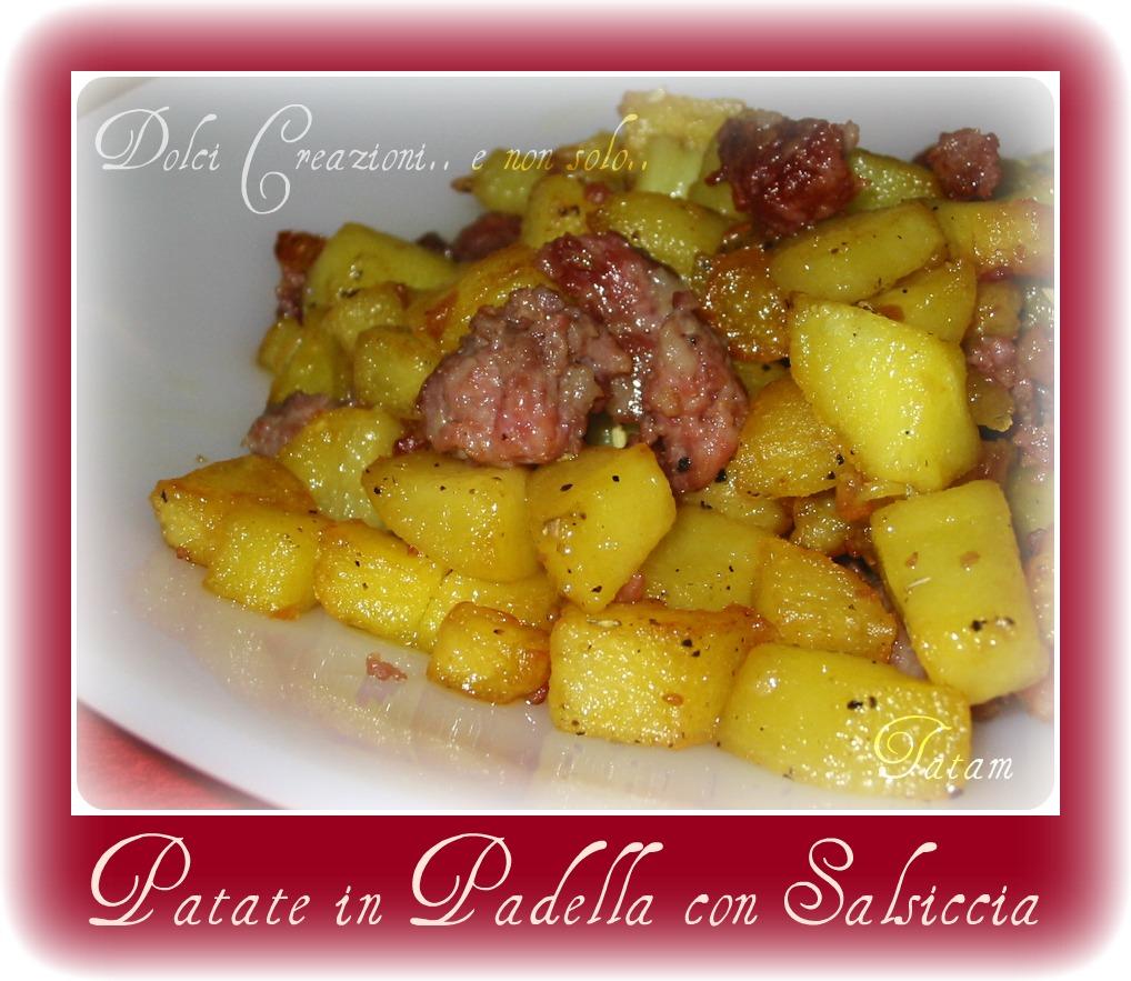 Patate in padella con salsiccia