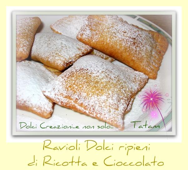 Ravioli dolci ripieni di ricotta e cioccolato
