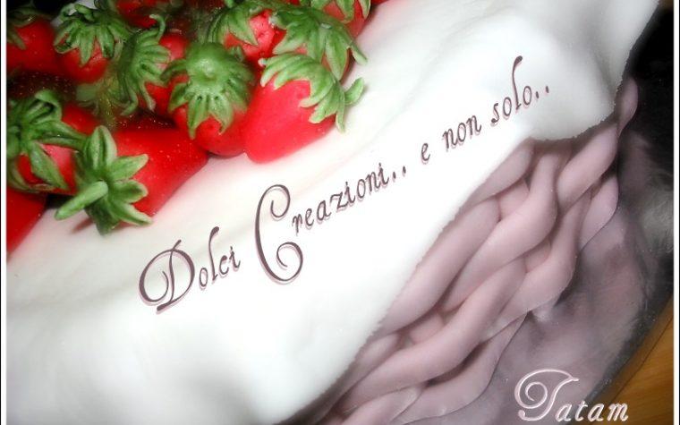 Torta Cestino di Fragole, torta decorata