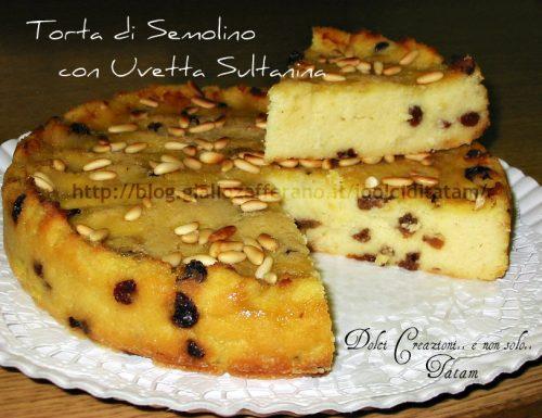 Torta di Semolino con Uvetta Sultanina e Pinoli, senza lievito.