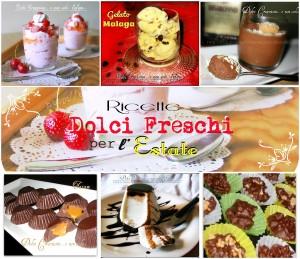 Dolci Freschi per l 'Estate  ----> clicca qui per le ricette