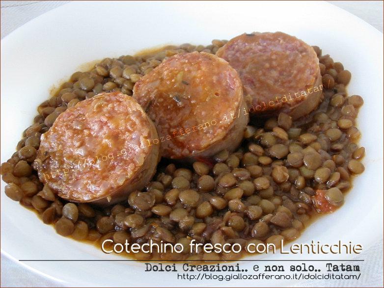 Cotechino fresco con lenticchie come cuocere il cotechino