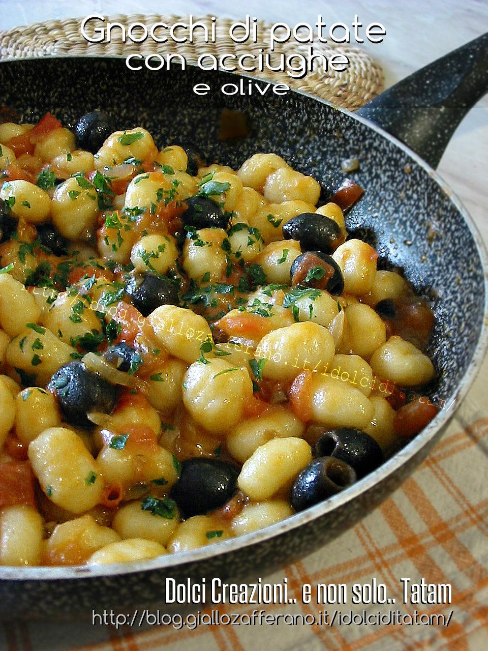 gnocchi di patate con acciughe e olive   ricetta primo piatto - Come Cucinare Gli Gnocchi Di Patate