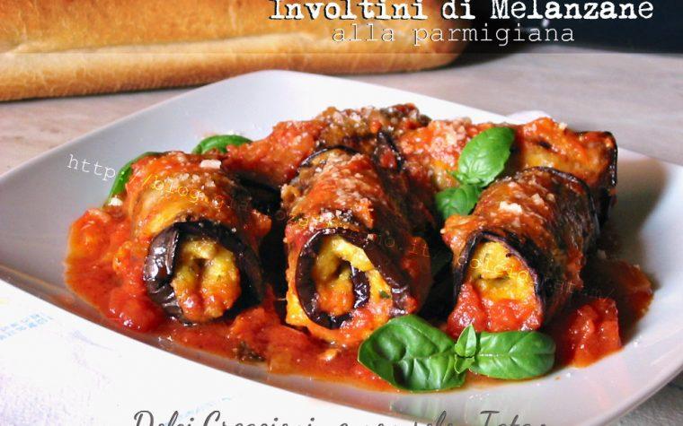 Involtini di Melanzane alla parmigiana