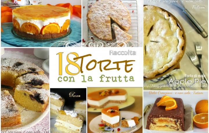 18 Torte con la frutta – Raccolta