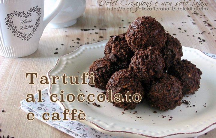 Tartufi di cioccolato e caffè, con video ricetta